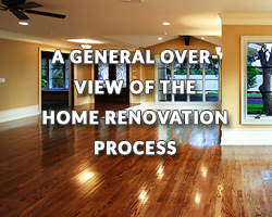 A General Overview of the Home Renovation Process